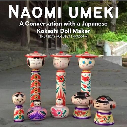 Live from Japan: A Conversation with Naomi Umeki: Kokeshi Doll Maker